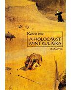 A holocaust mint kultúra