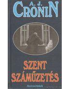 Szent száműzetés - A. J. Cronin