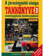 A járművezetői vizsga tankönyve