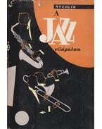 A jazz világában (dedikált)