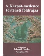 A Kárpát-medence történeti földrajza