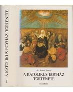 A katolikus egyház története I. kötet
