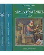 A kémia története I-II.