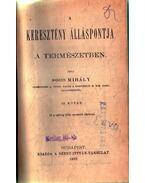 A keresztény álláspontja a természetben III.