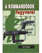 A kommandósok fegyverei