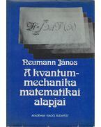 A kvantummechanika matematikai alapjai