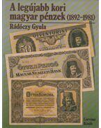 A legújabb kori magyar pénzek (1892-1981) (dedikált)