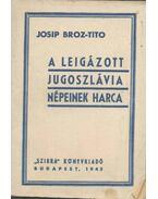 A leigázott Jugoszlávia népeinek harca