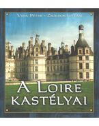 A Loire kastélyai