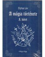 A mágia története I. kötet