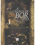 A magyar bor útja