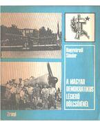 A magyar demokratikus légierő bölcsőjénél