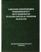 A magyar honvédségben rendszeresített NATO szabványos és egyéb speciális térképek jelkulcsa