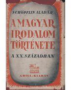 A magyar irodalom története a xx. században