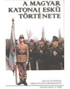 A magyar katonai eskü története