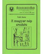 Ébredés 2004/19. - A magyar nép eredete - Tóth Imre