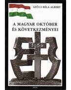 A magyar október és következményei (dedikált)