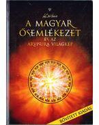 A magyar ősemlékezet és az arvisura világkép