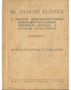 A magyar szabadkőművesség irodalmi és művelődéstörténeti szerepe a XVIII-ik században
