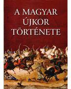 A magyar újkor története