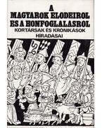 A magyarok elődeiről és a honfoglalásról