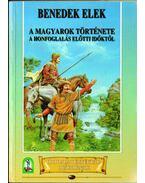 A magyarok története a honfoglalás előtti időktől