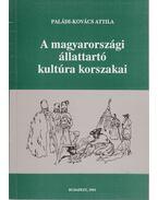 A magyarországi állattartó kultúra korszakai