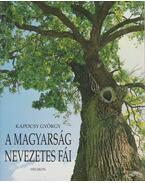 A magyarság nevezetes fái