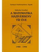 A matematika háziverseny tíz éve 1988-1998