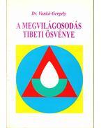 A megvilágosodás tibeti ösvénye