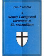 A Német Lovagrend története a 13. században