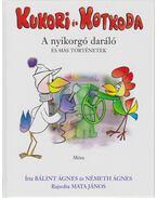 Kukori és Kotkoda 3. - A nyikorgó daráló