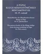 A pápai Kluge-kékfestőműhely mintakönyvei 18-19. század