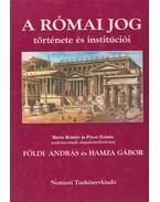 A római jog története és institúciói