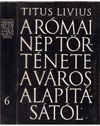 A római nép képes története a város alapításától VI. (XXXVI-XL)