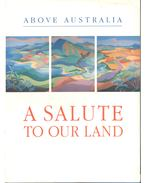 A Salute to Our Land