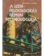 A szénfeldolgozás kémiai technológiája