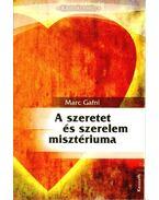 A szeretet és szerelem misztériuma