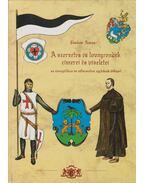 A szerzetes és lovagrendek címerei és viseletei
