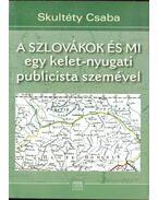 A szlovákok és mi