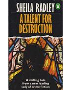A Talent for Destruction