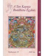 A Tan Kapuja Buddhista Egyház tájékoztató 29.