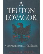 A teuton lovagok