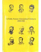 A Toldy Ferenc Gimnázium évkönyve a 2000/2001-es iskolai tanévről