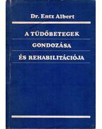 A tüdőbetegek gondozása és rehabilitációja
