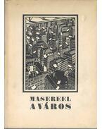 A város - Frans Masereel