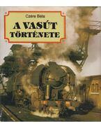 A vasút története
