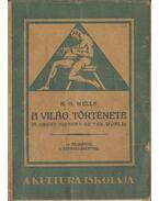 A világ története - Wells, Herbert George