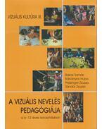 A vizuális nevelés pedagógiája