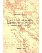 A Zagyva- és a Tarna völgy jászkerületi vízügyeinek krónikája (1279-1876) (dedikált)